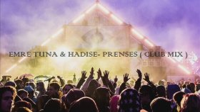 Emre Tuna & Hadise - Prenses ( Club Mix )