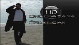 Özkan Can - Hakim Bey Orçunadana