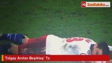 Tolgay Arslan Beşiktaş Ta
