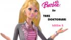 Barbie ile Tarz Doktorları Bölüm 2