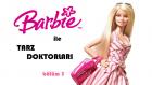 Barbie ile Tarz Doktorları Bölüm 3