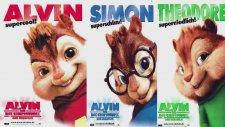 Hayatı Tesbih Yapmışım Sallıyormuşum & Alvin ve Sincaplar.
