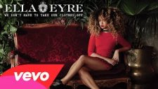 Ella Eyre - We Don't Have To Take Our Clothes Off (2015) Yepyeni