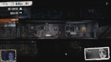 Oyun Serisi - This War of Mine Bölüm 2: Vicdansız!