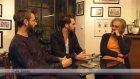 Cafe Galata 3. Bölüm | 3rd Episode: Murat Tamgüç Bertan Berk
