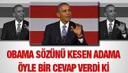 Obama'nın Sözünü Kesen Adama Cevabı