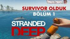 Stranded Deep Craftlar , İnceleme ve Oynanış . Bölüm 1