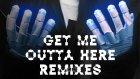 Steve Aoki & Flux Pavilion - Get Me Outta Here (Remixes)