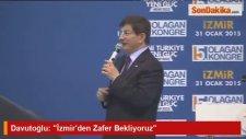 Davutoğlu: İzmirden Zafer Bekliyoruz