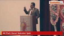 AK Parti Genel Sekreteri İpek