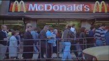 Sovyetler Birliği'ne Açılan İlk Mc Donalds (1990)