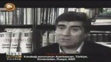 Hrant Dink - Ermenistan İşgâl Ettiği Topraklardan Çekilmeli