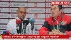 Trabzonsporlu Bosingwa, Akhisar Belediyespor Maçını Yarıda Bıraktı