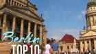 Berlin'de Gezilmesi Gereken 10 Yer