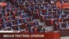 Meclisteki özel oturum