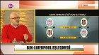 Beşiktaş-Liverpool eşleşmesini Haluk Kesim değerlendirdi