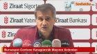 Bursaspor-Centone Karagümrük Maçının Ardından