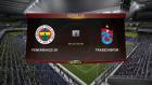 Fenerbahçe-Trabzonspor Maçını Fifada Oynattık