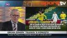 Erkan Zengin Çok Net! Fenerbahçe Olmazsa...