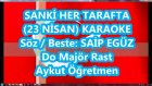 SANKİ HER TARAFTA VAR BİR DÜĞÜN Do Major Rast Karaoke Md Altyapısı Şarkı Sözü