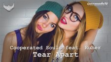 Cooperated Souls feat. Ruber - Tear Apart (Radio Edit)