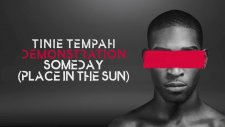 Tinie Tempah - Someday (Place in The Sun)