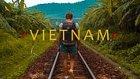 Kaybolmaktan Büyük Keyif Alacağınız Bir Diyar (Vietnam)