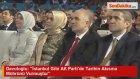 Davutoğlu: İstanbul Gibi AK Partide Tarihin Akısına Mührünü Vurmuştur