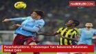 Fenerbahçelilerin, Trabzonspor Yarı Sahasında Bulunması Dikkat Çekti