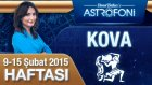 KOVA burcu haftalık yorumu 9-15 Şubat 2015