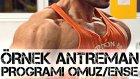 ÖRNEK ANTRENMAN PROGRAMI / #3 OMUZ/ENSE Shredded Brothers
