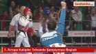 3. Avrupa Kulüpler Tekvando Şampiyonası Başladı