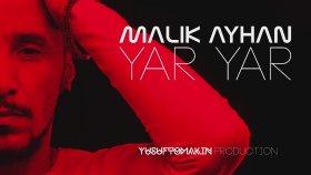 Malik Ayhan - Yar Yar