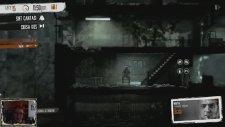 Oyun Serisi - This War of Mine Bölüm 6: Hayatımızın Sonuna Geldik