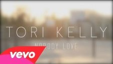 Tori Kelly - Nobody Love (Official Lyric Video)