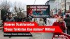 Alperen Ocakları'ndan Doğu Türkistana Destek Mitingi
