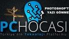 Photoshop Yazı Gömme İşlemi Nasıl Yapılır ? - Pchocasi