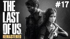 The Last of Us Remastered - Ellie - Bölüm 17