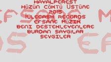 Hayalperest Malatya - Hüzün Çöktü Üstüme 2015 İllecash Records Efsane Müzik