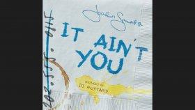 Jordin Sparks - It Ain't You