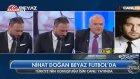 Nihat Doğan Türkiye'den Özür Diledi!