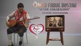 Ömer Faruk Bostan - Sende Ankaralısın - Aşk Müzik - 2015