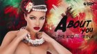 The Kid Ft.ırina - About You