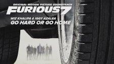 Wiz Khalifa & Iggy Azalea – Go Hard or Go Home (Hızlı ve Öfkeli 7 Soundtrack)