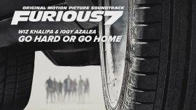 Wiz Khalifa - Iggy Azalea – Go Hard Or Go Home
