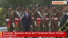 Davutoğlu, Başbakan Navaz Şerif Tarafından Resmi Törenle Karşılandı (2)