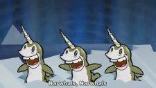 Narwhals - Şiş Kebabın Mucitleri