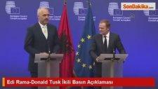 Edi Rama-Donald Tusk İkili Basın Açıklaması
