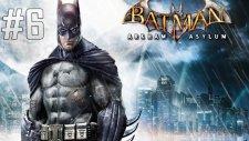 Batman: Arkham Asylum - Şehit Doktor - Bölüm 7
