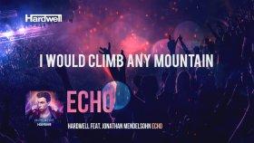 Hardwell - Feat. Jonathan Mendelson - Echo